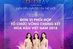 Cocobay tự hào là Đơn vị phối hợp tổ chức Vòng Chung Kết Hoa Hậu Việt Nam 2018