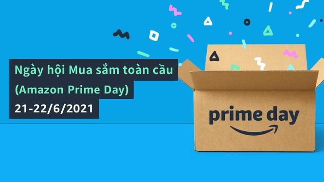 Ngày hội mua sắm toàn cầu - Amazon Prime Day từ ngày 21 – 22/6