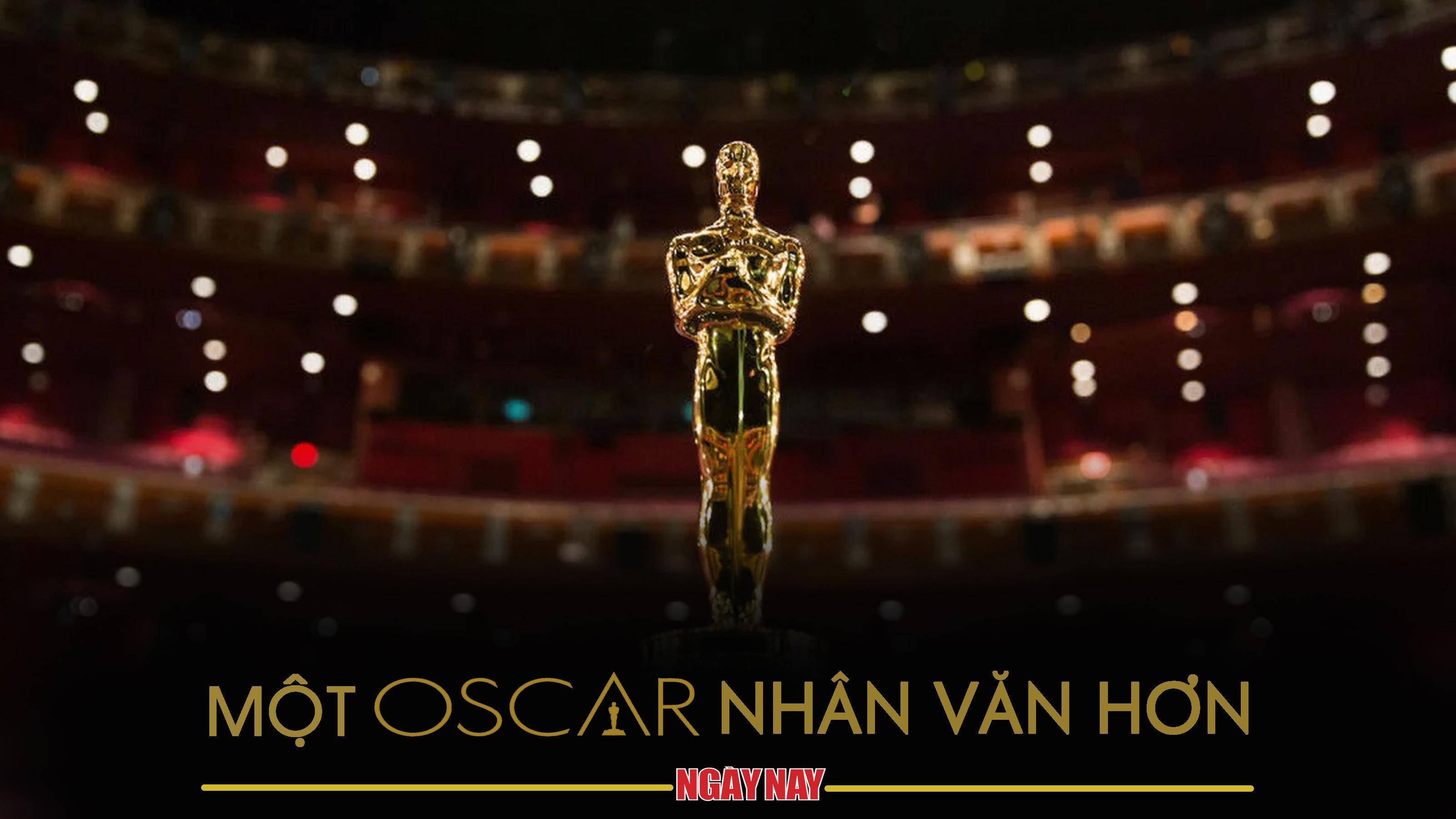 Một Oscar nhân văn hơn