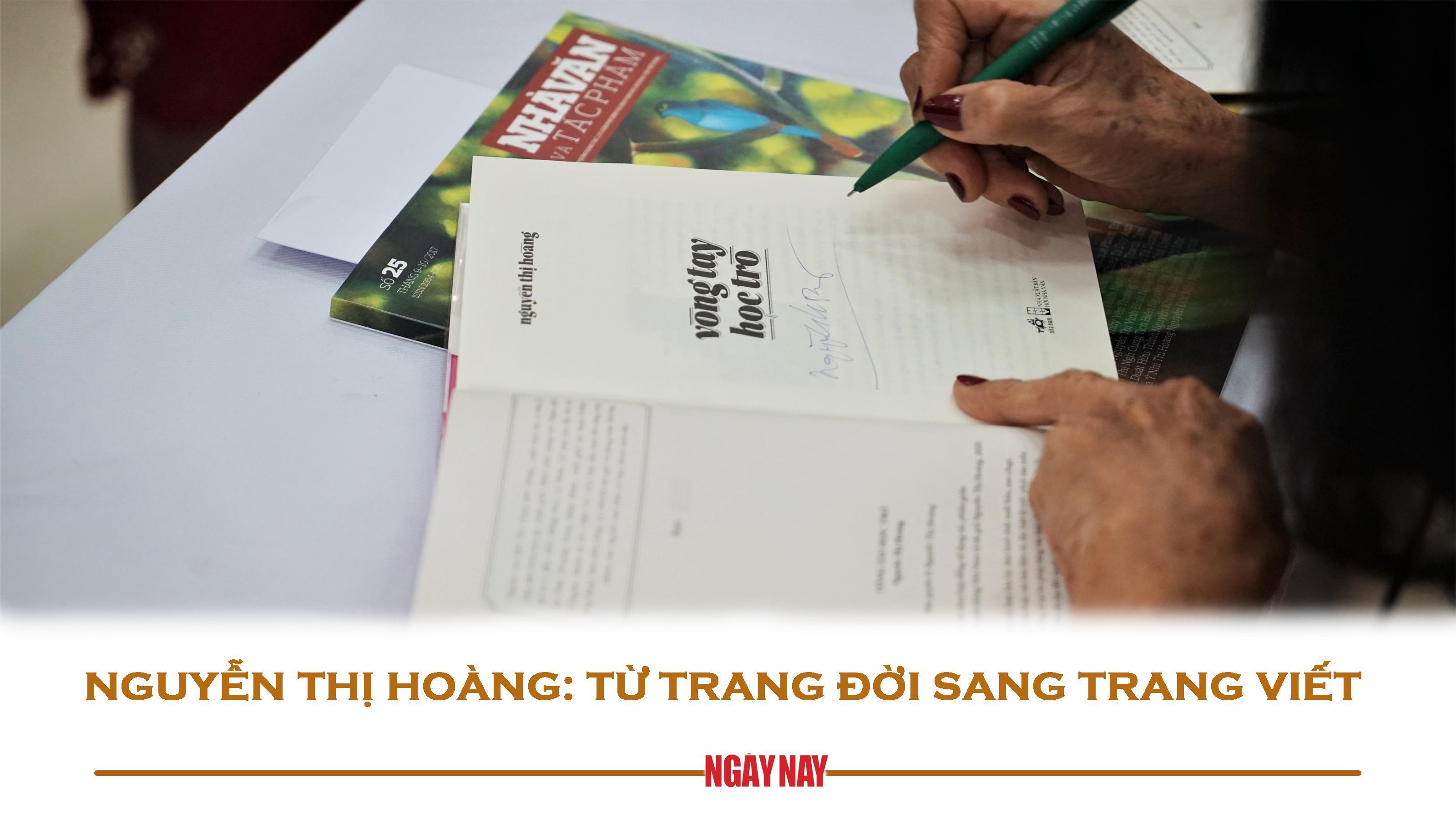 Nguyễn Thị Hoàng: Từ trang đời sang trang viết