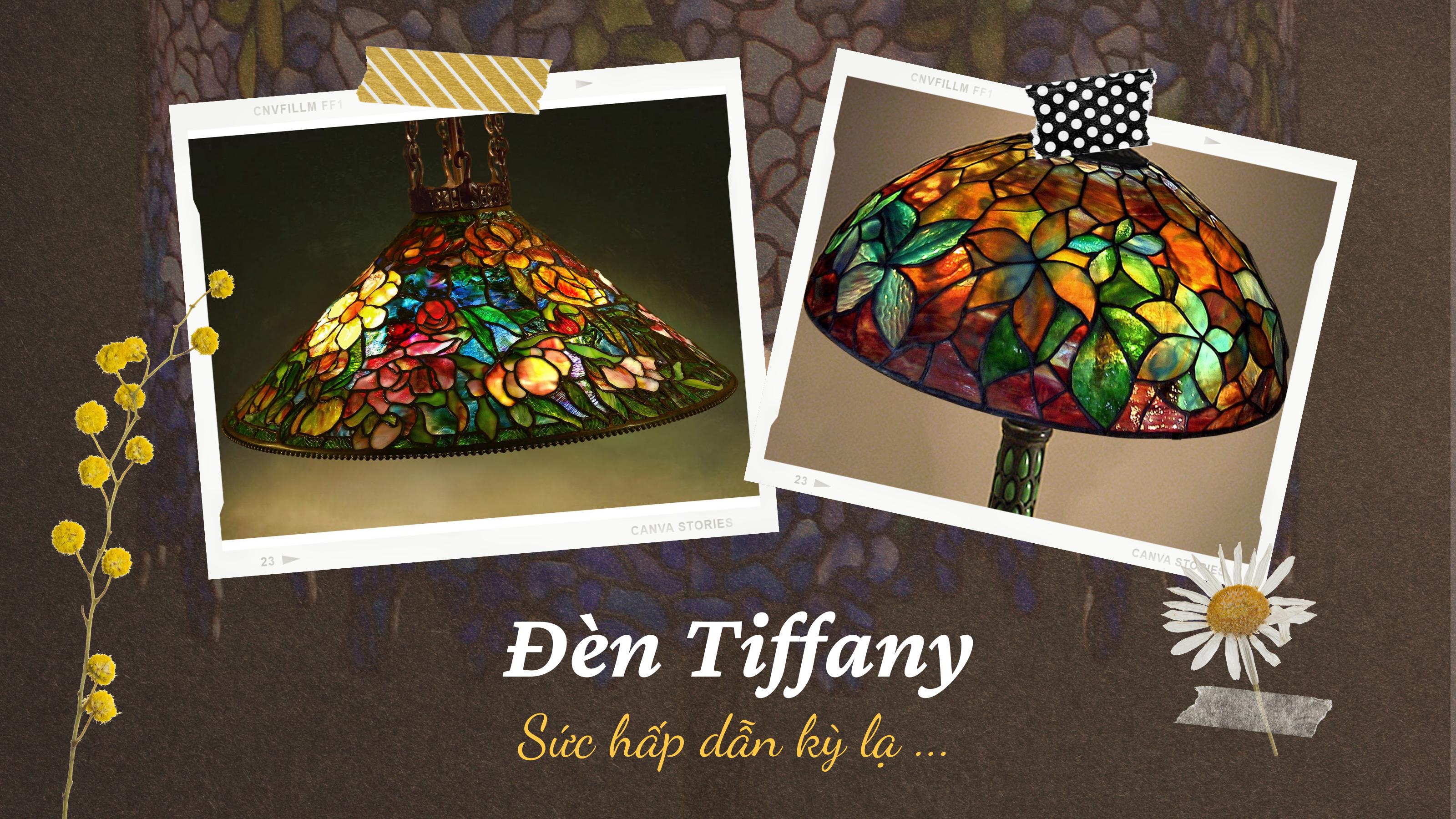 Sức hấp dẫn kỳ lạ của đèn Tiffany