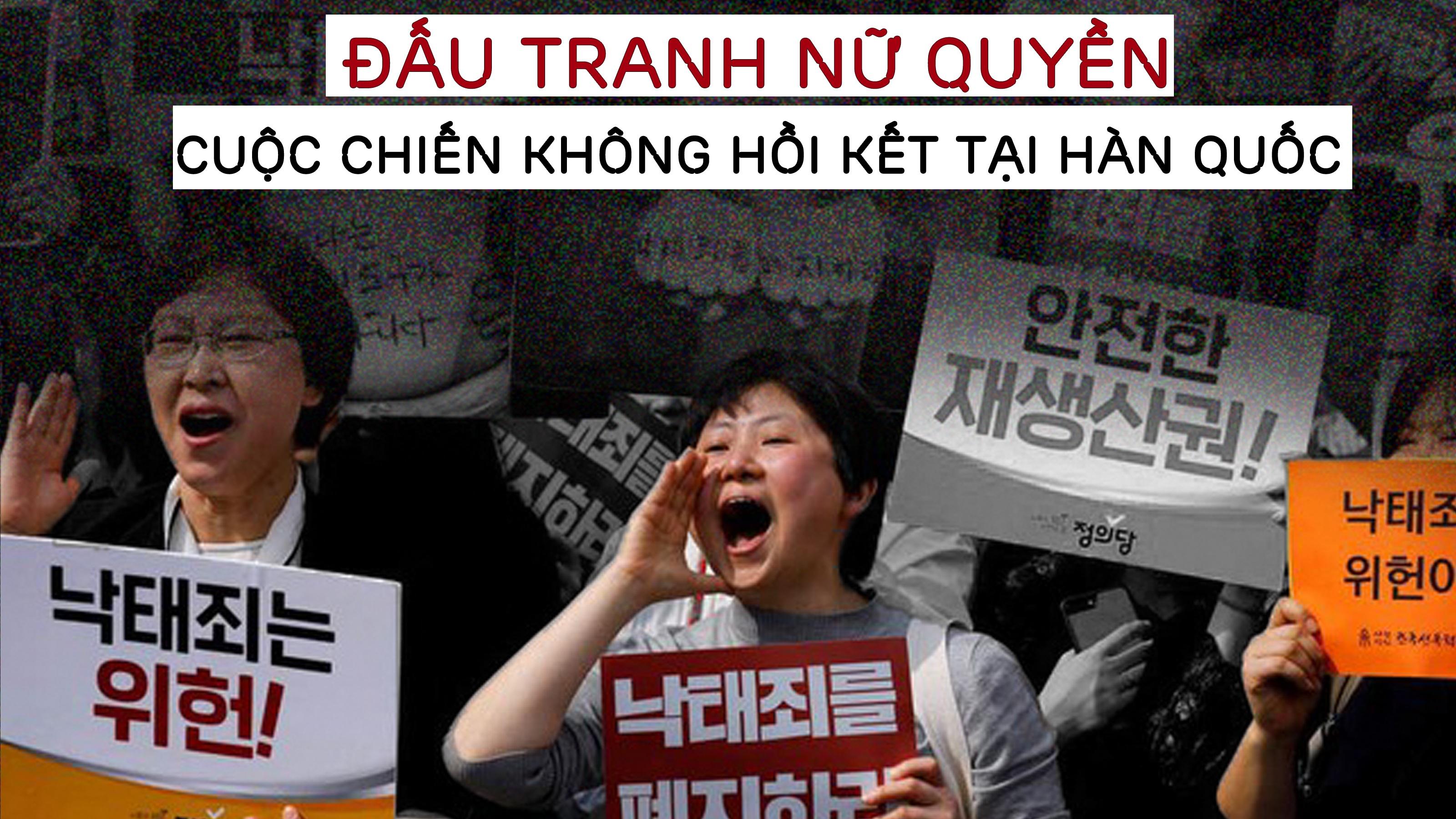Đấu tranh nữ quyền - Cuộc chiến không hồi kết tại Hàn Quốc