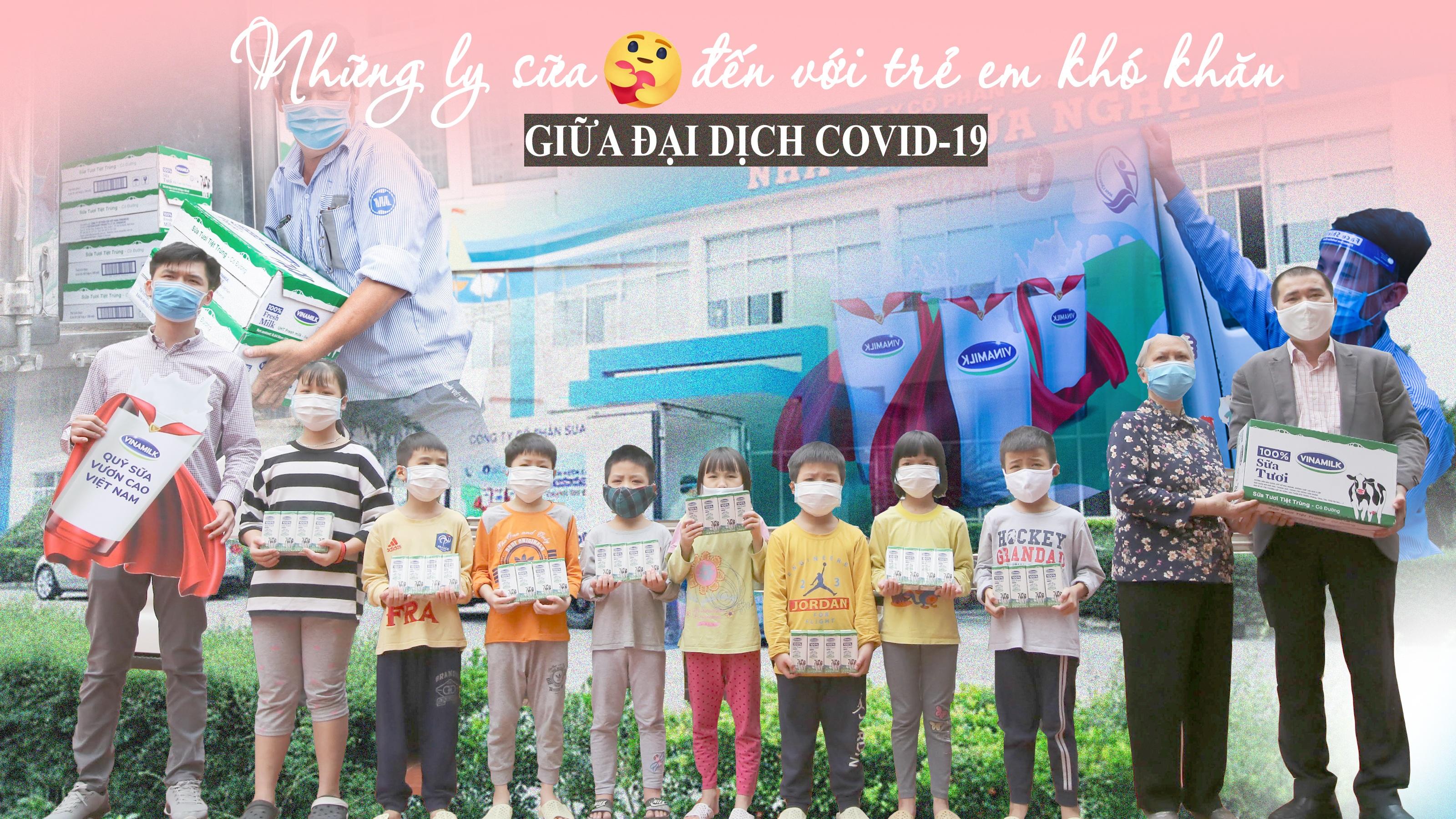 Những ly sữa 'thương thương' đến với trẻ em khó khăn giữa đại dịch Covid-19