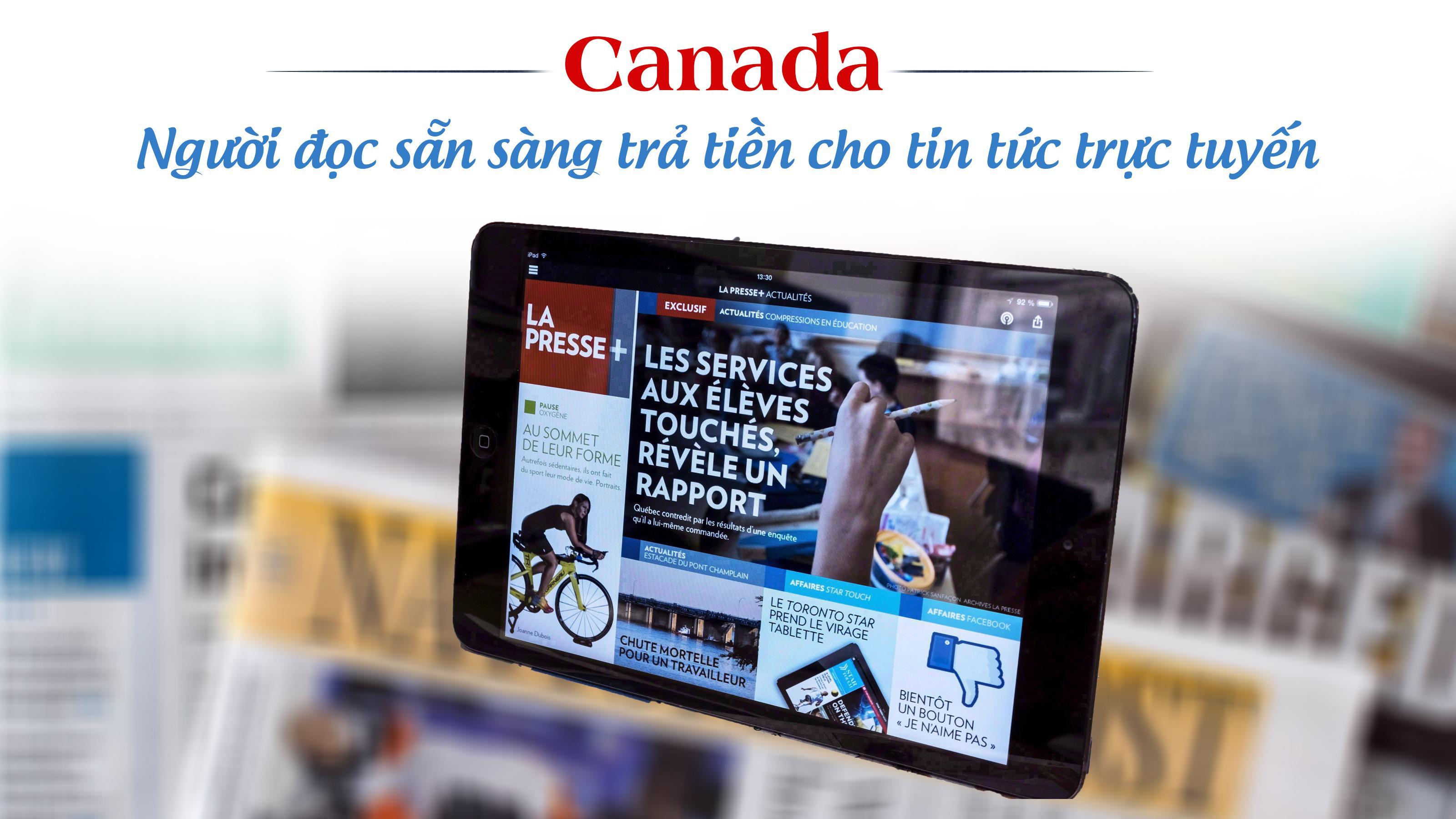 Canada: Người đọc sẵn sàng trả tiền cho tin tức trực tuyến
