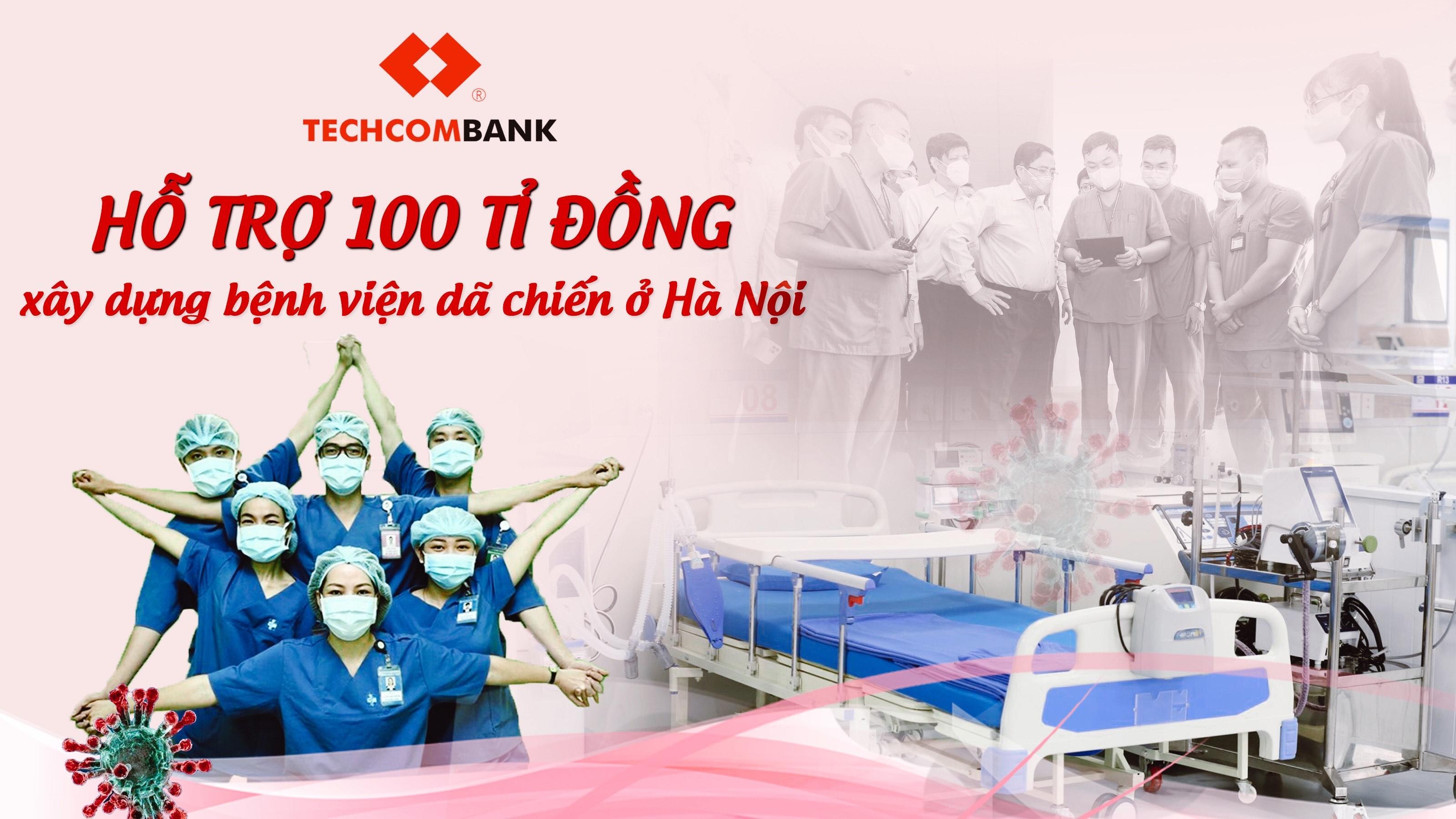 Techcombank hỗ trợ 100 tỉ đồng xây dựng bệnh viện dã chiến ở Hà Nội