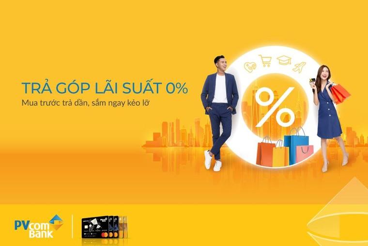 Mua hàng trả góp 0% với thẻ tín dụng quốc tế PVcomBank ảnh 1