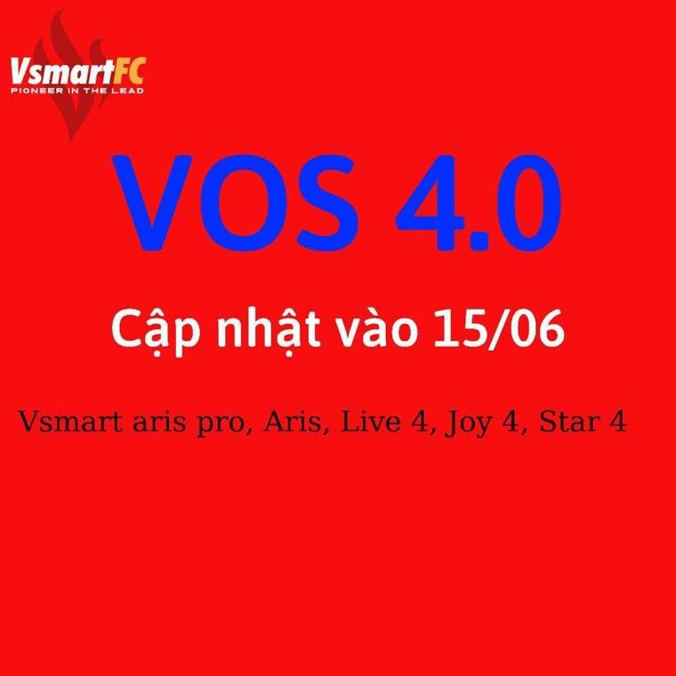 Phiên bản VOS 4.0 dự kiến sẽ được cập nhật vào ngày 15 tháng 06? ảnh 1