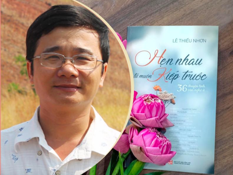 """Tác giả Lê Thiếu Nhơn và tác phẩm """"Hẹn nhau từ muôn kiếp trước""""."""