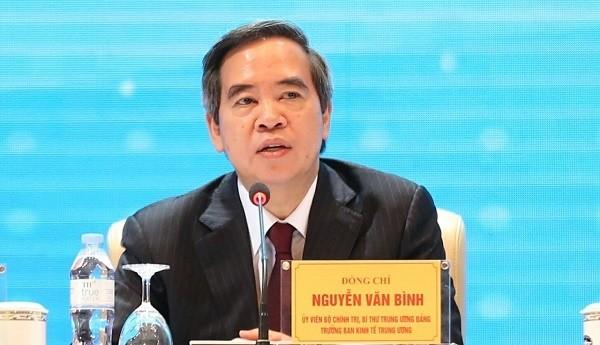 Ông Nguyễn Văn Bình, Ủy viên Bộ Chính trị, Bí thư Trung ương Đảng, Trưởng Ban Kinh tế Trung ương.