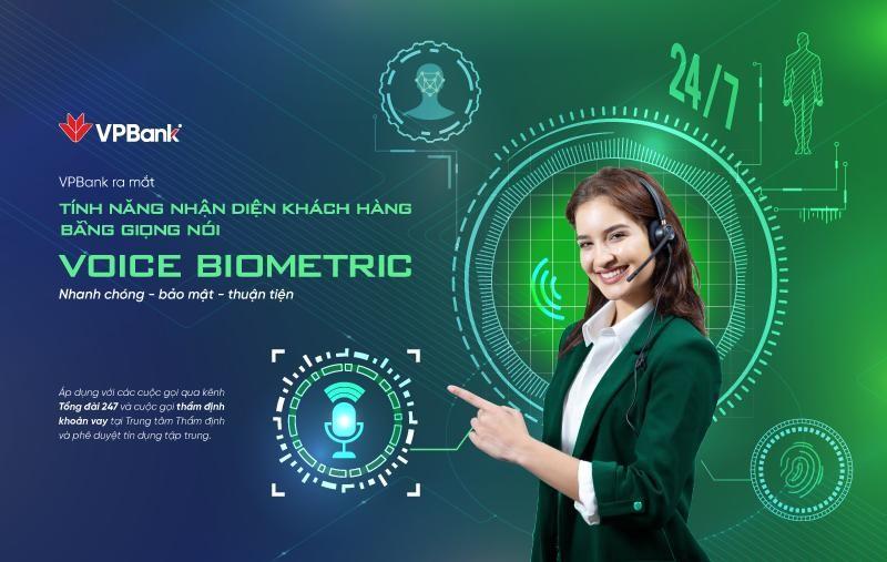 Từ ngày 14/6/2021, khách hàng gọi tới tổng đài VPBank sẽ được nhận diện bằng giọng nói (Voice Biometrics) trong vòng từ 10 - 12 giây.