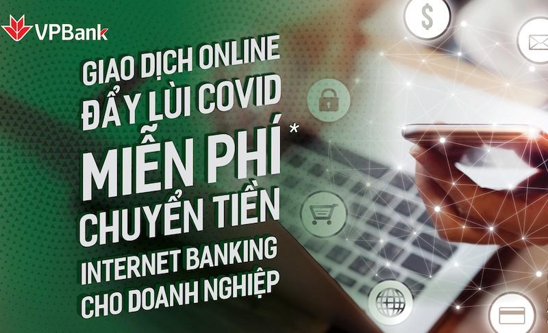 VPBank Online miễn hoàn toàn 03 loại phí cho khách hàng doanh nghiệp mới