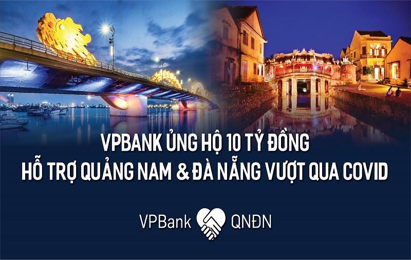 VPBank ủng hộ bệnh viện dã chiến Hòa Vang, Đà Nẵng và tỉnh Quảng Nam 10 tỷ đồng