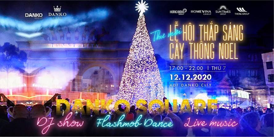 Giáng sinh ấm áp với 'Lễ hội thắp sáng cây thông Noel' tại Danko City