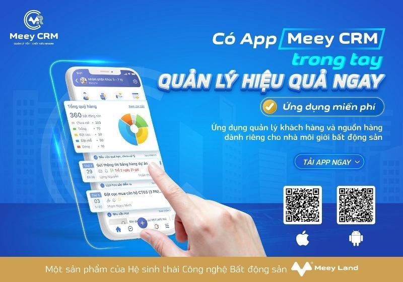 Meey CRM được phát triển bởi Công ty Cổ phần Tập đoàn Meey Land đã ra mắt sáng nay, 20/7.