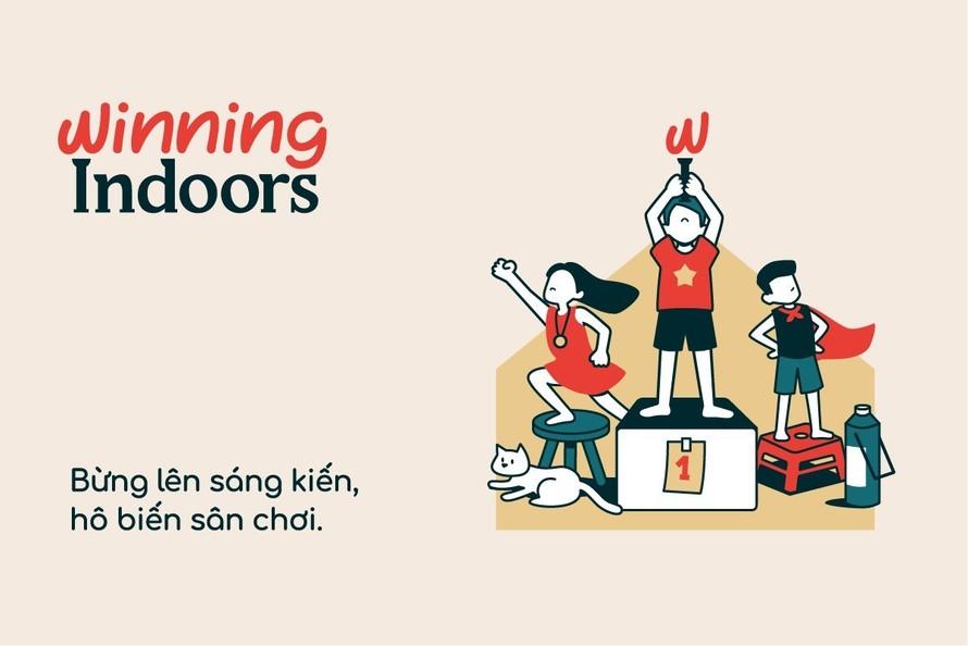 Chiến dịch 'Winning indoors' giúp trẻ chơi trong nhà thời COVID-19