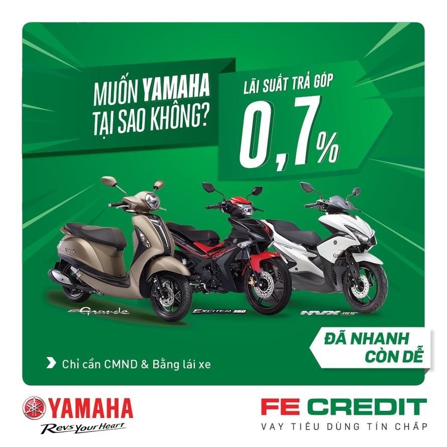 Cùng FE Credit mua xe máy trả góp Yamaha với lãi suất hấp dẫn 0,7%