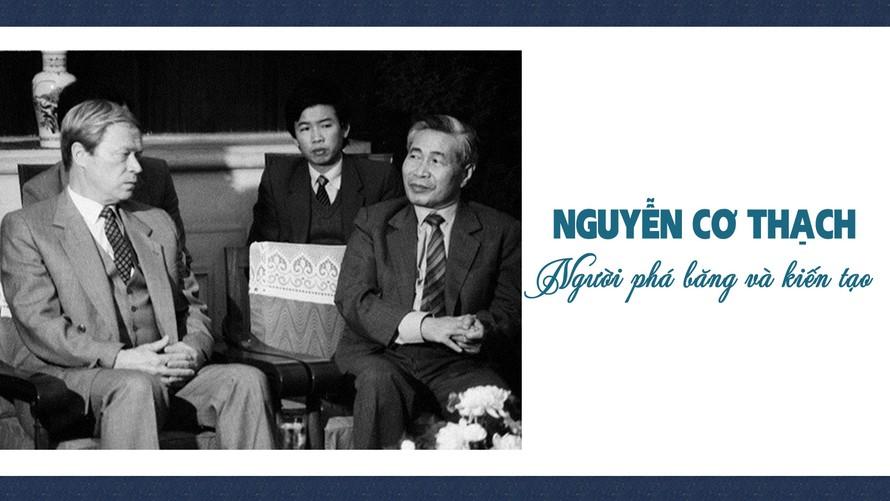 Nguyễn Cơ Thạch: Người phá băng và kiến tạo