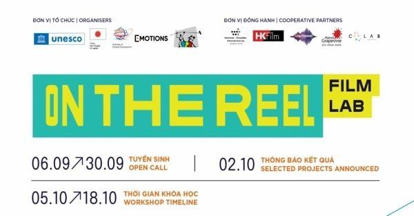ON THE REEL Film Lab: Khóa học phi lợi nhuận cho các nhà làm phim trẻ