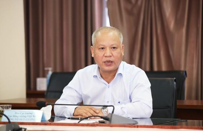 Ông Võ Huy Cường - Phó Cục trưởng Cục Hàng không Việt Nam