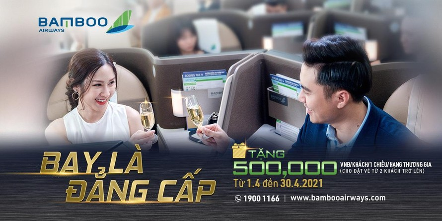 Bay thương gia đẳng cấp với loạt ưu đãi từ Bamboo Airways trong tháng 4
