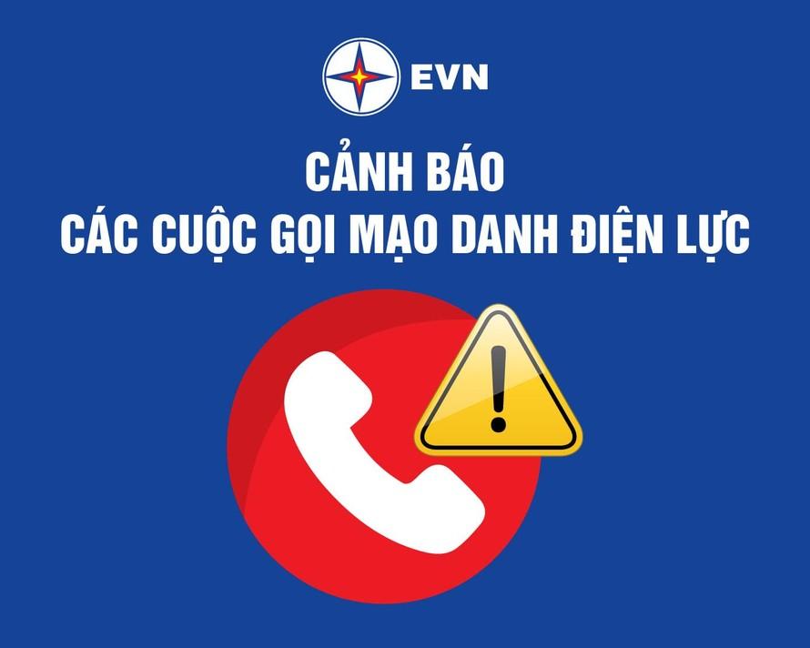 EVN cảnh báo đến khách hàng tình trạng mạo danh công ty điện lực để lừa đảo.