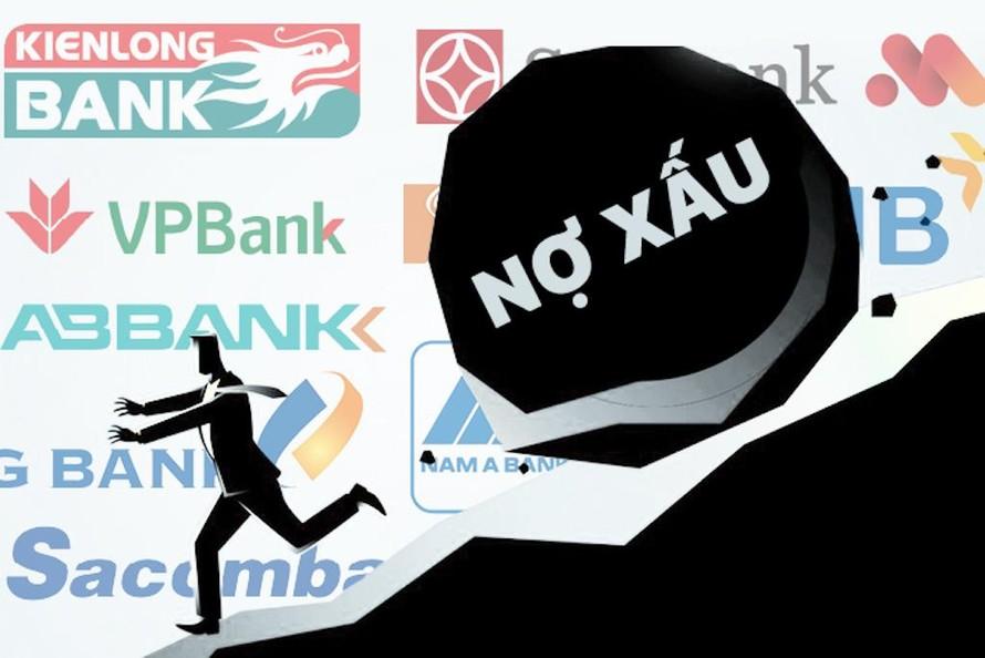 Những ngân hàng có tỷ lệ nợ xấu cao kỷ lục