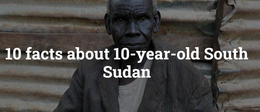 10 sự thật về Thập kỷ đầu tiên đầy gian khó của Nam Sudan, quốc gia trẻ nhất thế giới
