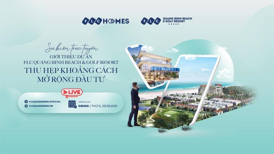 """Sự kiện trực tuyến giới thiệu dự án FLC Quảng Bình với chủ đề """"Thu hẹp khoảng cách – Mở rộng đầu tư"""""""